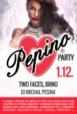 1.12.2015 - Pepino Party - Two Faces, Brno