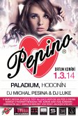 1.3.2014 - Pepino Party - Paladium, Hodonín