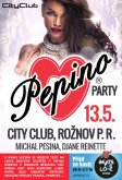 13.5.2016 - Pepino Party - City club, Rožnov pod Radhoštěm