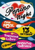 13.10.2012 - Pepino Night - New Pool - Tekovské Lužany