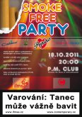 18.10.2011 - Smoke Free Party - P.M.Club - Praha
