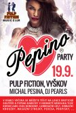 19.9.2015 - Pepino Party, Pulp Fiction, Vyškov