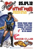 25.4.2012 - Pepino Effect Party - Disco club Ibiza - Košice