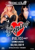 3.5.2019 - Pepino POLICE PARTY - Epic club, Snina