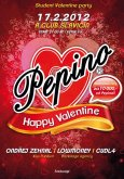 17.2.2012 - Pepino Happy Valentine - A Club Slavičín